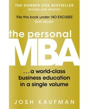 The Personal MBA. A World-Class Business Education in a Single Volume